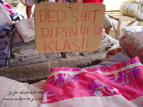 One of her famous signs captured in Wao, Lanao del Norte, selling bed sheets